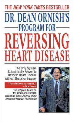 Dr. Dean Ornish's Program for Reversing Heart Disease By Ornish, Dean