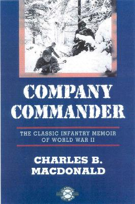 Company Commander By MacDonald, Charles Brown